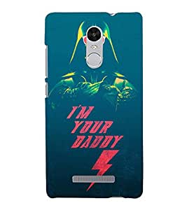 EPICCASE Im your daddy Mobile Back Case Cover For Xiaomi Redmi Note 3 (Designer Case)