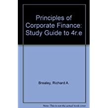 Principles of Corporate Finance: Study Guide to 4r.e