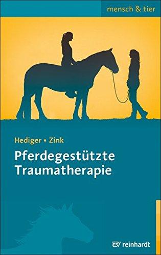 Pferdegestützte Traumatherapie (mensch & tier)