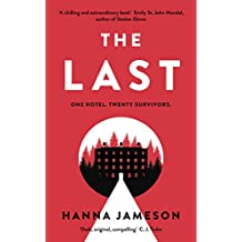 The Last: The bestselling thriller that will keep you up all night
