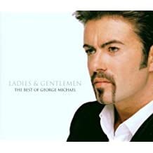 Ladies & Gentlemen,the Best of George Michael