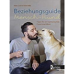 Beziehungsguide Mensch-Hund: Tipps für ein harmonisches Zusammenleben