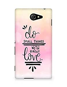 AMEZ do great things with love Back Cover For Sony Xperia M2 D2302