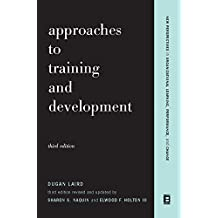 Approaches To Training And Development: Third Edition Revised And Updated (English Edition)