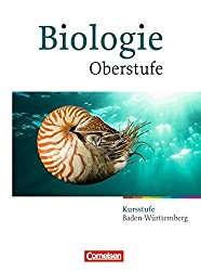 Biologie Oberstufe - Baden-Württemberg: Kursstufe - Schülerbuch