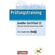 Prüfungstraining DaF: Deutsch Prüfungstraining.  Goethe-Zertifikat C1. Lernerhandbuch + CD