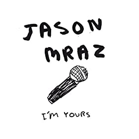 I'm Yours (From The Casa Nova Sessions)