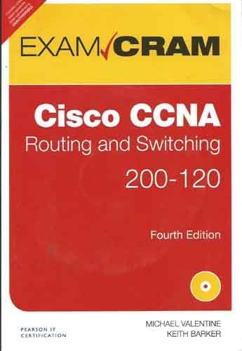 CCNA ROUTING AND SWITCHING 200-120 EXAM CRAM, 4/E