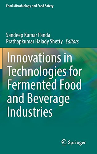 Innovations in Technologies for Fermented Food and Beverage Industries (Food Microbiology and Food Safety)
