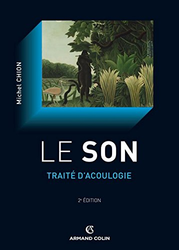 Le son : Traité d'acoulogie (Hors collection) par Michel Chion