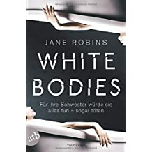 White Bodies: Thriller