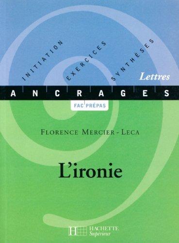 L'ironie (Ancrages t. 15)