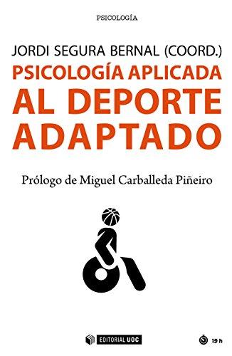 Descargar Libro Psicología aplicada al deporte adaptado (Manuales) de Jordi Segura Bernal