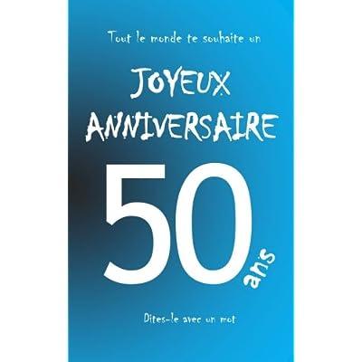 Joyeux anniversaire - Livre d'or à écrire - 50 ans - taille M - Bleu