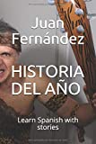 Historia del año: Learn Spanish With Stories - Juan Fernández
