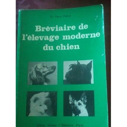 Bréviaire de l'élevage moderne du chien