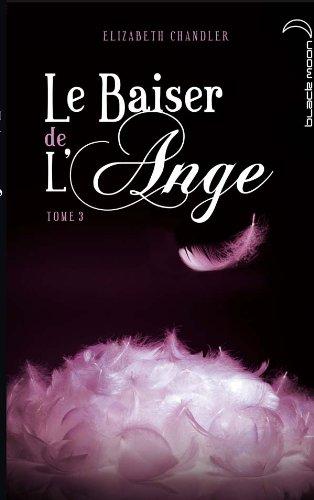 Le baiser de l'ange - Tome 3 - Ames Soeurs