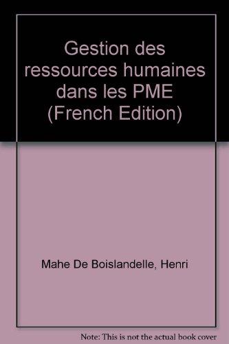 GESTION DES RESSOURCES HUMAINES DANS LES PME. 2ème édition par Henri Mahé de Boislandelle