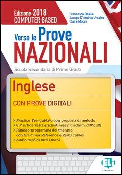 Verso le prove nazionali. Inglese. Per la Scuola media