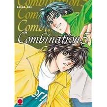 Combination. 5