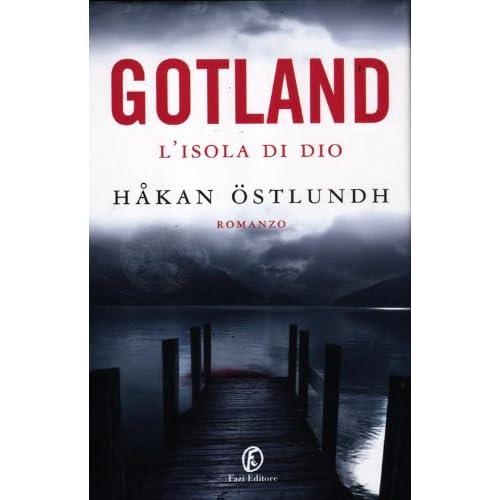 Gotland. L'isola Di Dio