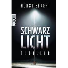 Schwarzlicht (Vincent Veih ermittelt, Band 1)