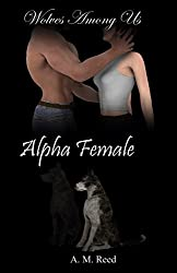 Alpha Female (Wolves Among Us)