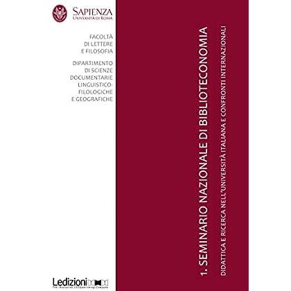 1. Seminario Nazionale Di Biblioteconomia (Editoria: Passato, Presente E Futuro)