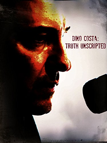 Dino Costa: Truth Unscripted Cover