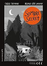 Sombre secret par Carole Tremblay