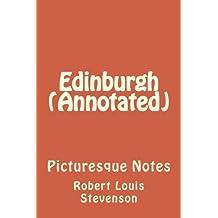 Edinburgh (Annotated): Picturesque Notes