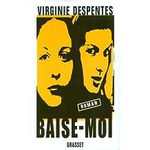 Baise-moi (Littérature Française)