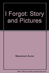 Title: I Forgot Story and Pictures