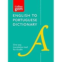 Collins English to Portuguese Dictionary (One Way) Gem Edition: A portable, up-to-date Portuguese dictionary (Collins Gem) (Portuguese Edition)