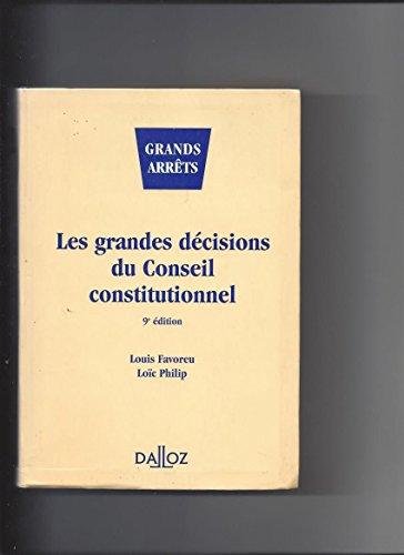 LES GRANDES DECISIONS DU CONSEIL CONSTITUTIONNEL. 9ème édition