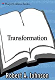 Transformation: Understanding the Three Levels of Mascul