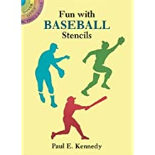 [(Fun with Baseball Stencils)] [By (author) Paul E. Kennedy] published on (March, 2003)