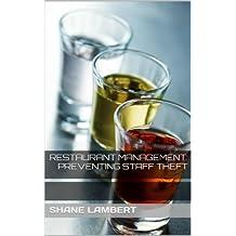 Restaurant Management: Preventing Staff Theft (English Edition)