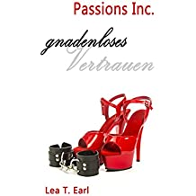 Passions Inc. - Gnadenloses Vertrauen