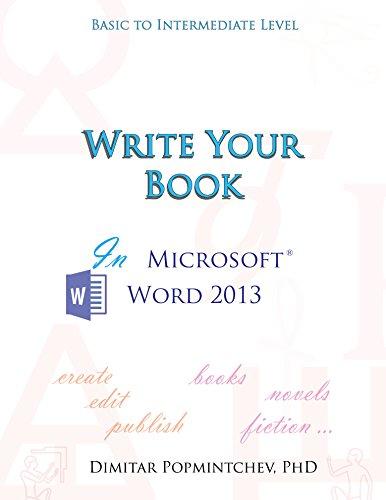 Write Your Book in Microsoft Word 2013 (non-scientific) (English Edition)