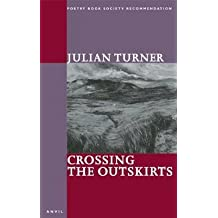 [Crossing the Outskirts] (By: Julian Turner) [published: June, 2004]