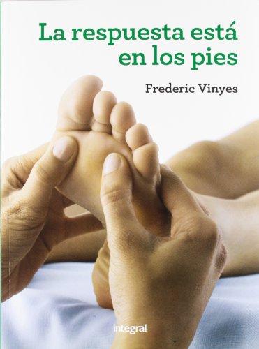 Descargar Libro La respuesta está en los pies (EJERCICIO CUERPO-MEN) de FREDERIC VINYES DE LA CRUZ