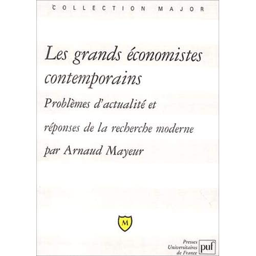 Les Grands Économistes contemporains