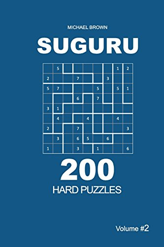Suguru - 200 Hard Puzzles 9x9 (Volume 2) (Suguru - Hard) por Michael Brown