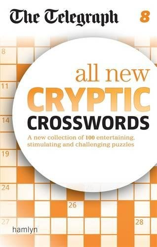 The Telegraph: All New Cryptic Crosswords 8 (The Telegraph Puzzle Books) por THE TELEGRAPH MEDIA GROUP