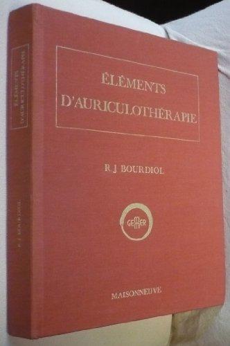 Descargar Libro Éléments d'auriculothérapie de René J Bourdiol