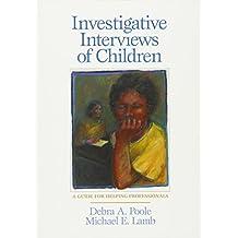 Investigative Interviews Of Children