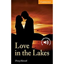 Love in the Lakes Level 4 (Cambridge English Readers)