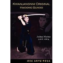 Kwanjangnim Original: Haidong Gumdo