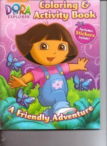 dora-the-explorer-coloring-activity-book-includes-stickers-a-friendly-adventure-paperback-by-nick-jr